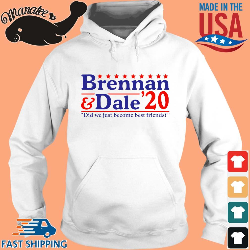 Brennan and Dale _20 đi we just become best Friends s hoodie trang