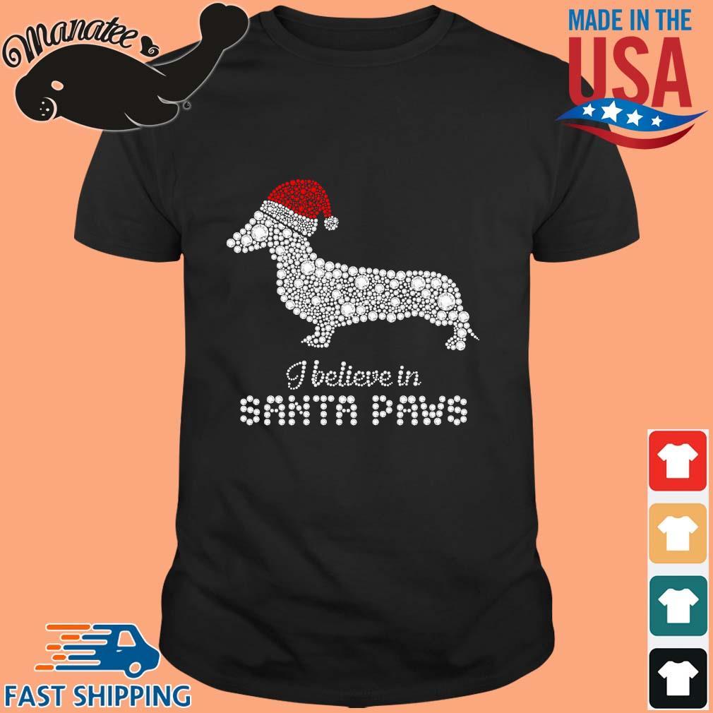 Dachshund I believe in Santa paws Diamond paws Christmas shirt