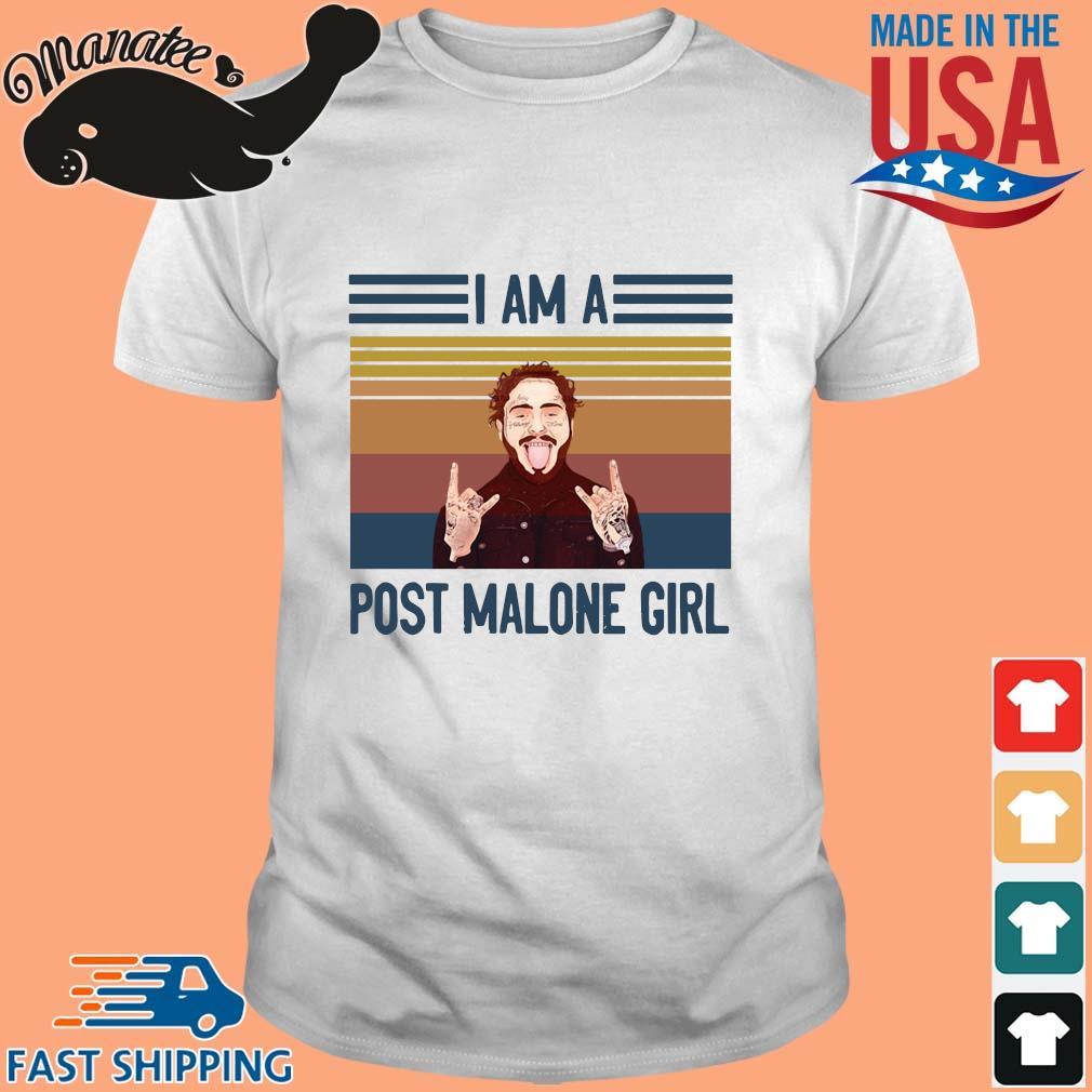 Post Malone I am a post Malone girl vintage shirt