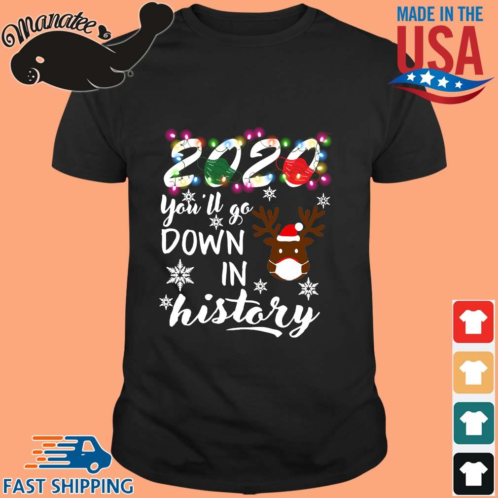 Reindeer 2020 face mask you'll go down in history Christmas sweater