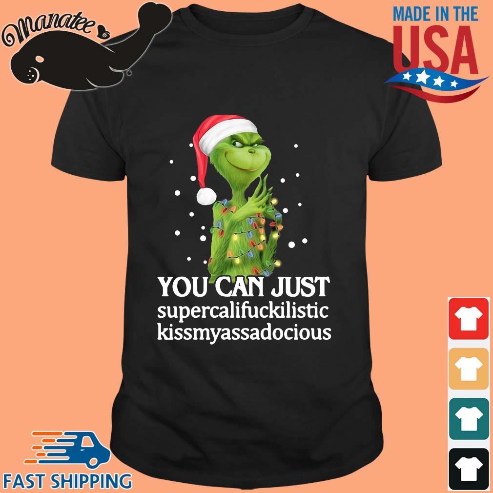 Santa Grinch you can just supercalifuckilistic kissmyassadocious Christmas sweater