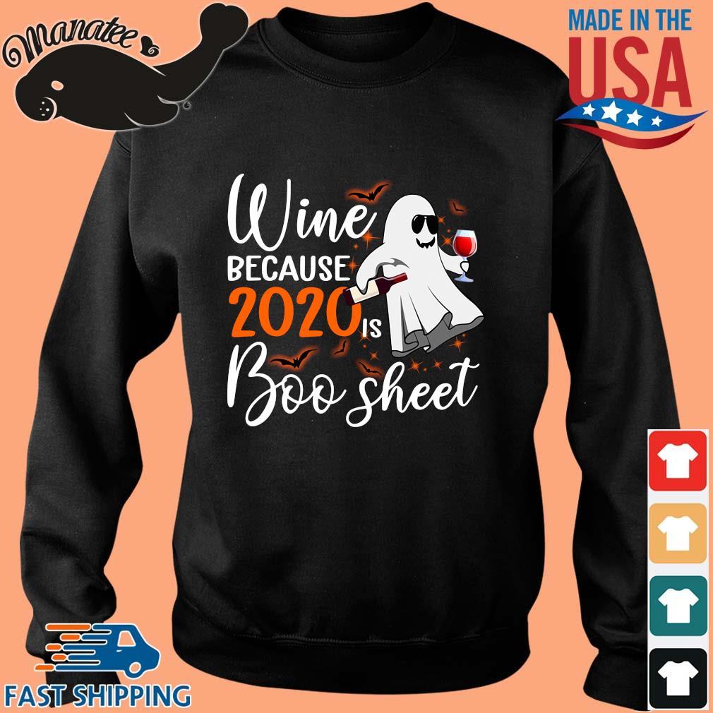 Wine because 2020 is boo sheet Halloween s Sweater den