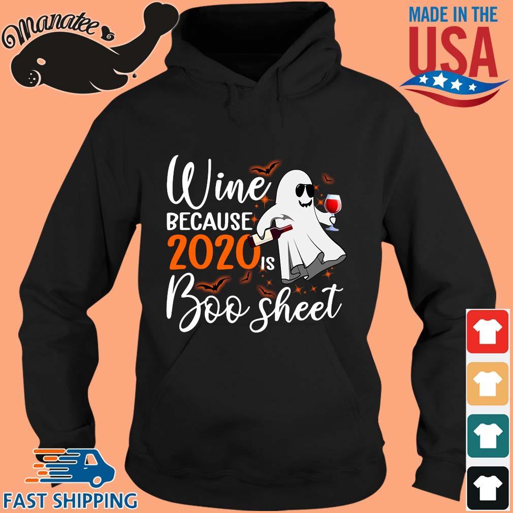 Wine because 2020 is boo sheet Halloween s hoodie den