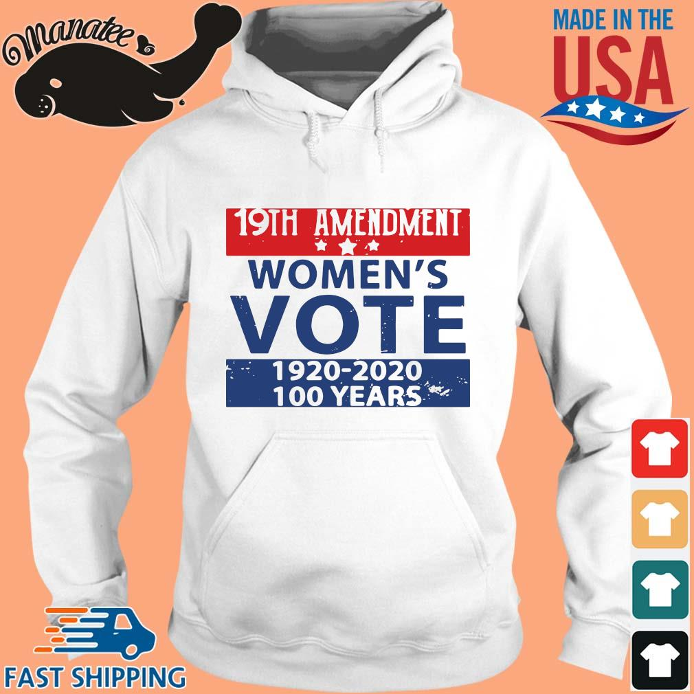 19th amendment women's vote 1920 2020 100 years sweater hoodie trang