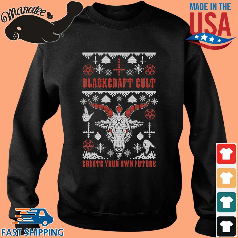 Blackcraft cult create your own future Ugly Christmas sweater