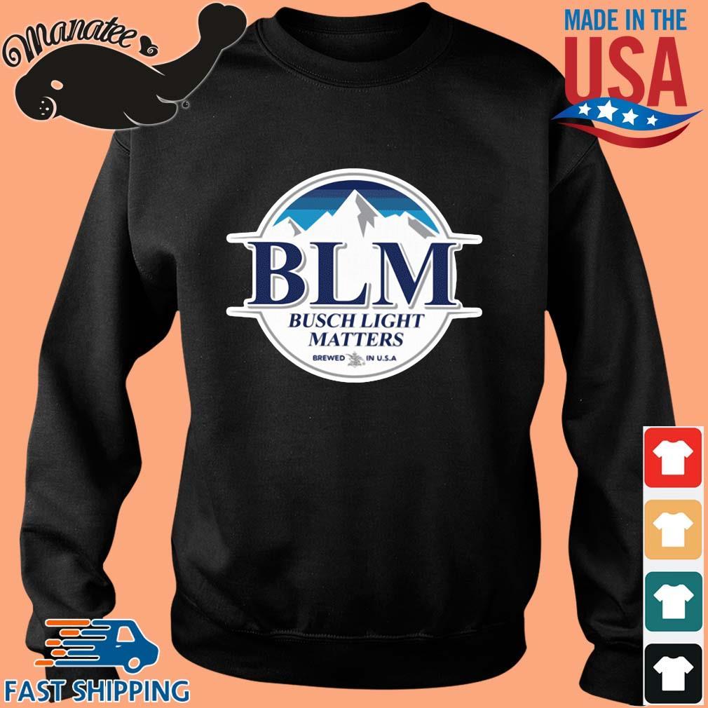 BLM Busch Light matters brewed in USA shirt