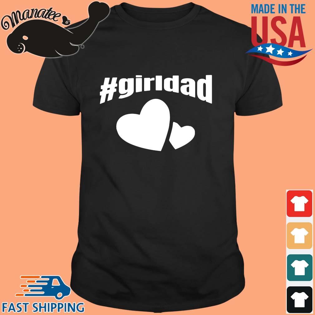 #girldad Girl Dad Father of Girls 2020 T Shirt (1)