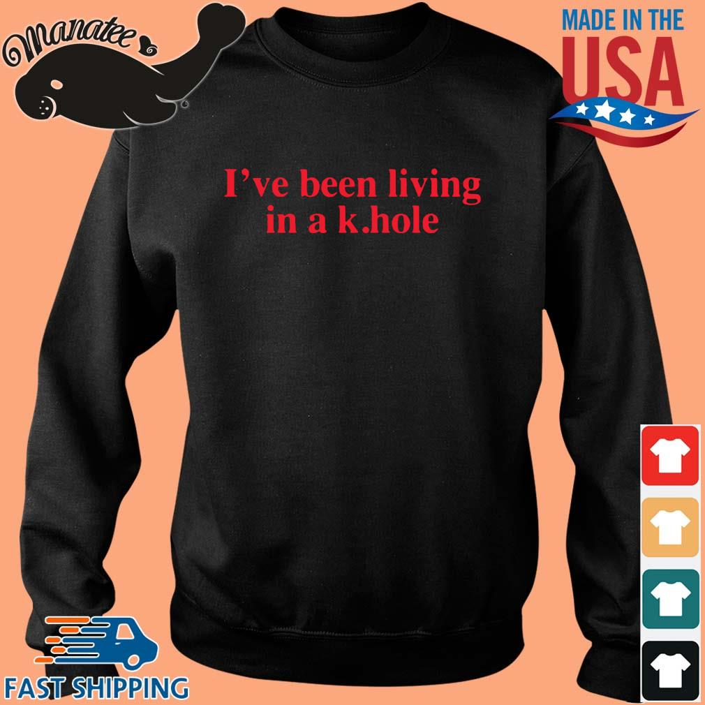 I've been living in a k.hole s Sweater den