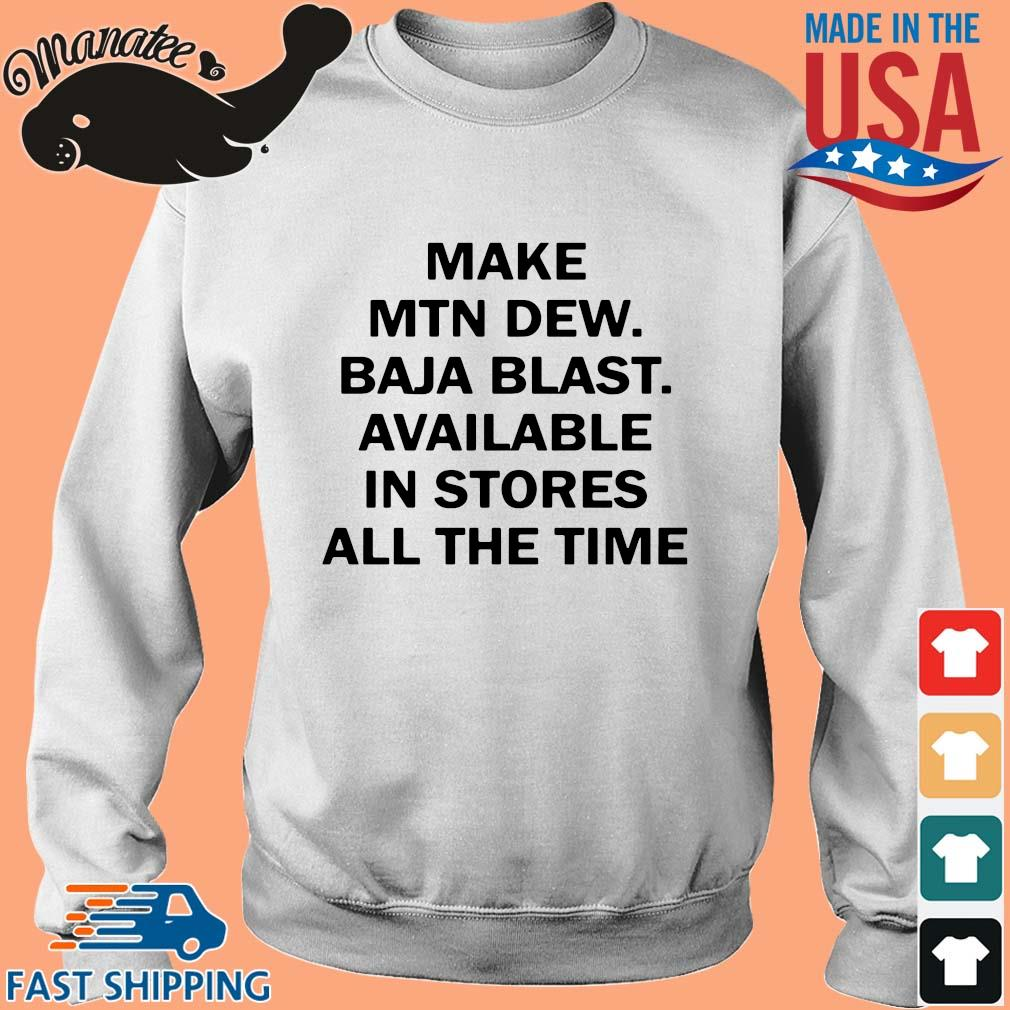 Make mtn dew baja blast available in stores all the time s Sweater trang