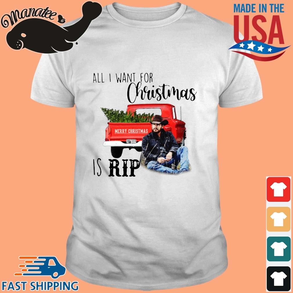 Official all I want for Christmas is rip Christmas sweater Shirt trang