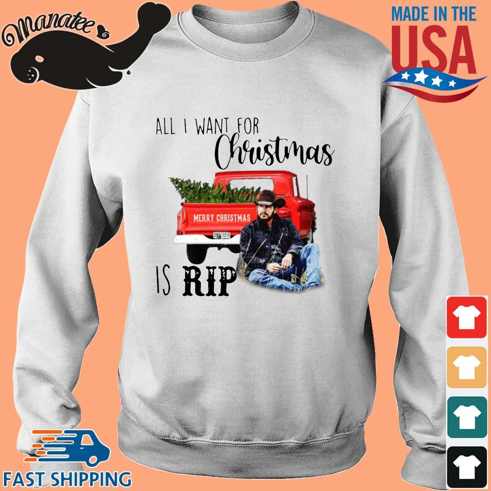 Official all I want for Christmas is rip Christmas sweater