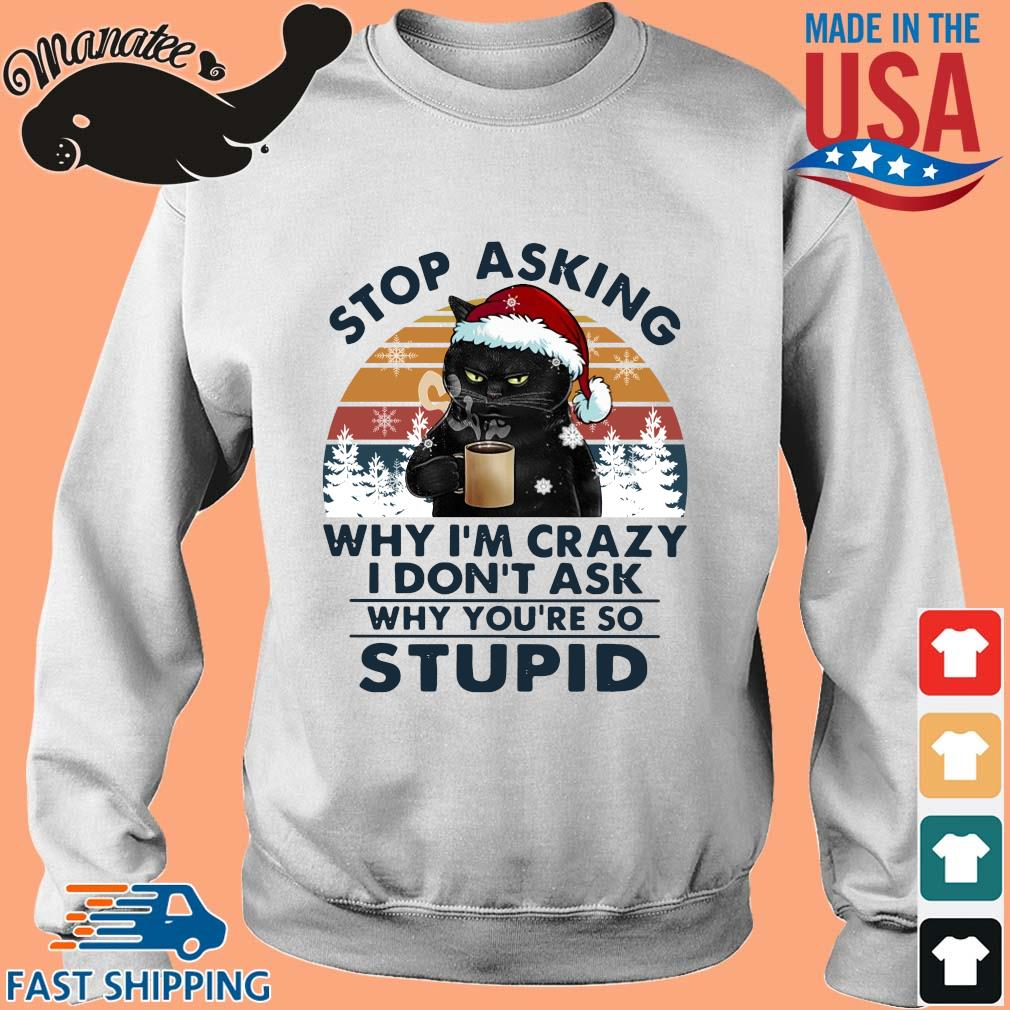 Santa black cat drink coffee stop asking why I'm crazy I don't ask vintage shirt