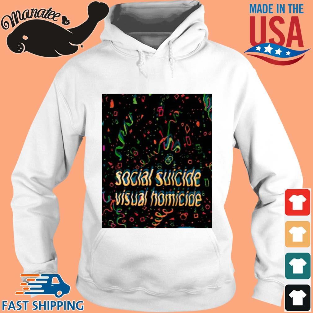 Social suicide visual homicide s hoodie trang