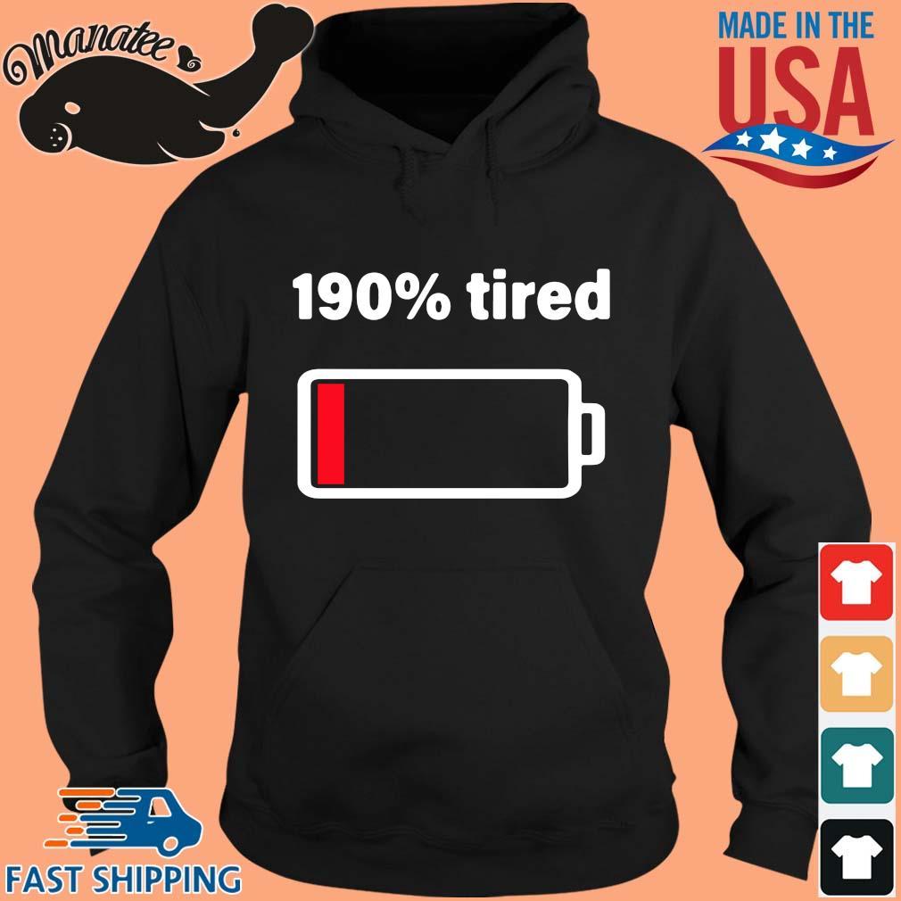 190 tired s hoodie den