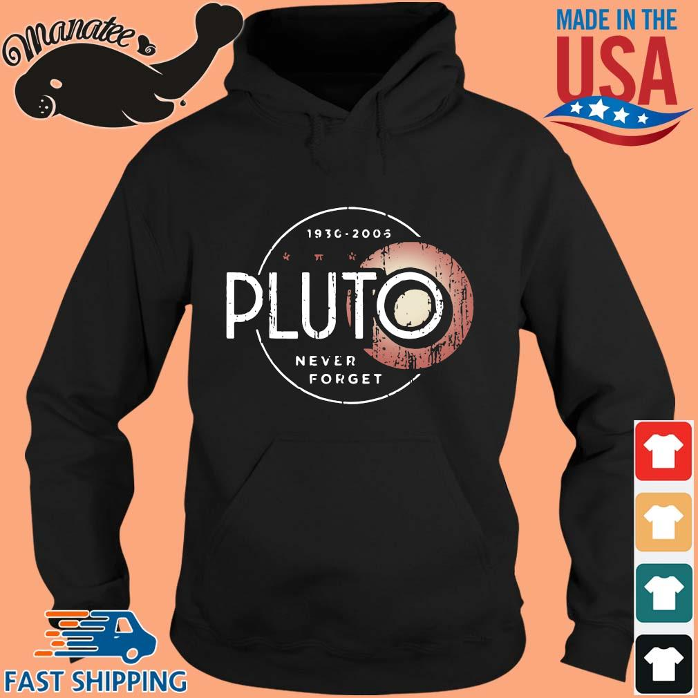 1930-2005 Pluto never forget s hoodie den