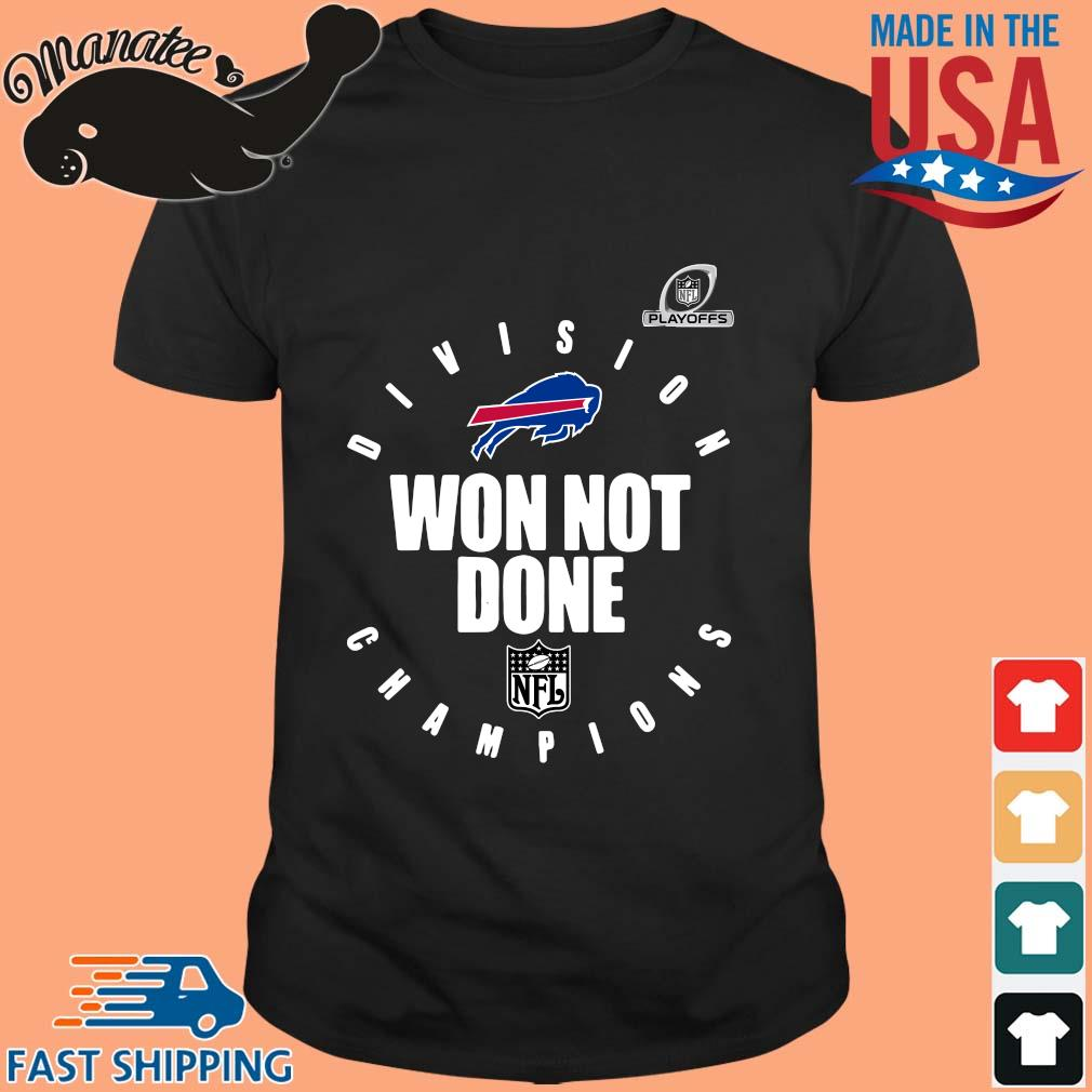 Buffalo Bills Champions 2020 Won Not Done T-Shirt