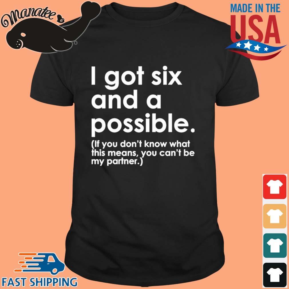 I got six and a possible t-shirt