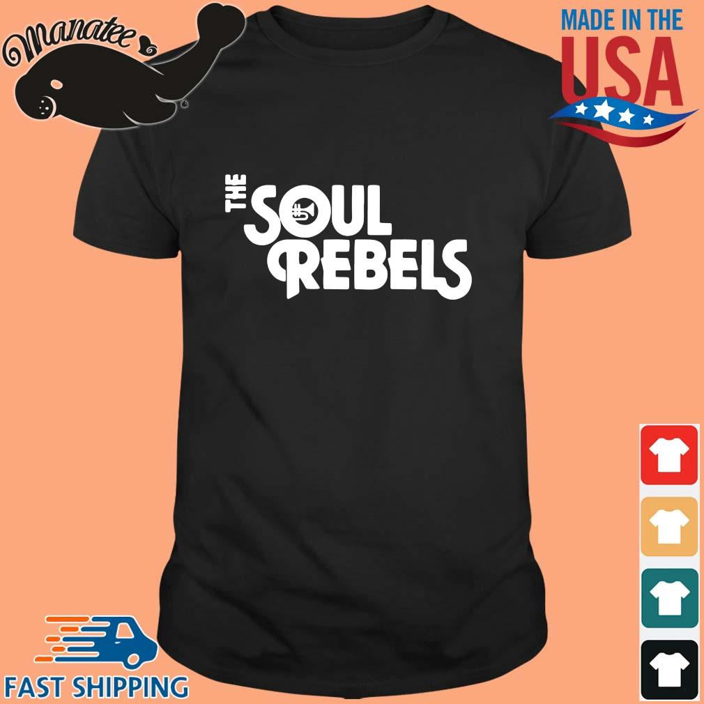 The soul rebels s Shirt den