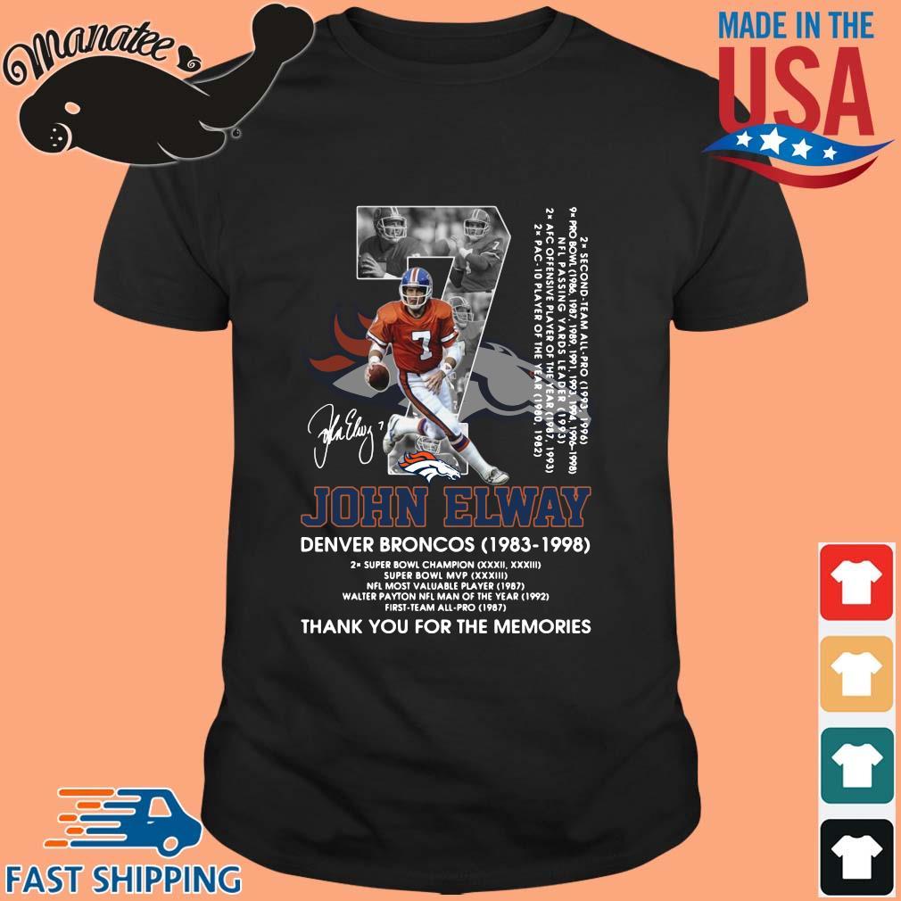 07 John Elway Denver Broncos 1983-1998 thank you for the memories signature shirt