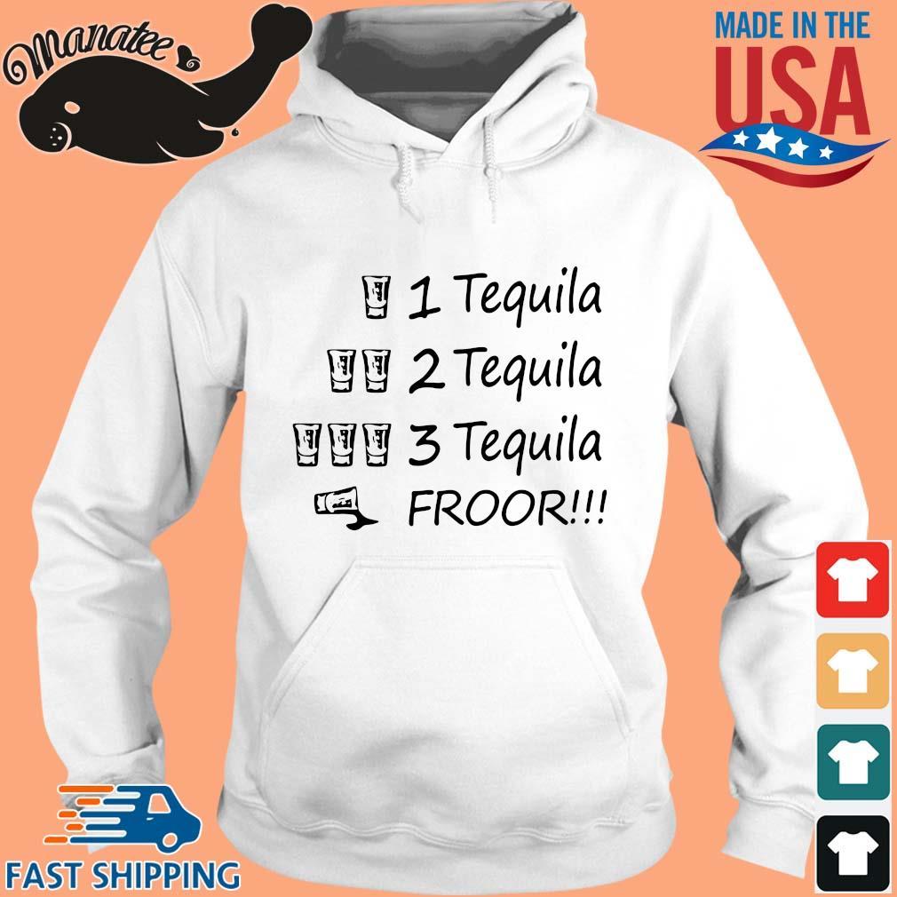 1 tequila 2 tequila 3 tequila froor s hoodie trang