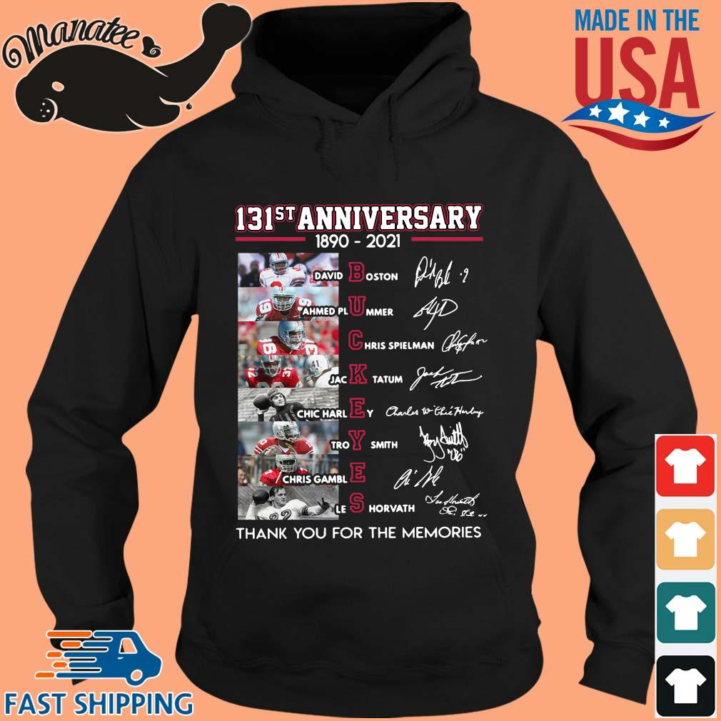 131st anniversary 1890-2021 Buckeyes thank you for the memories signatures s hoodie den