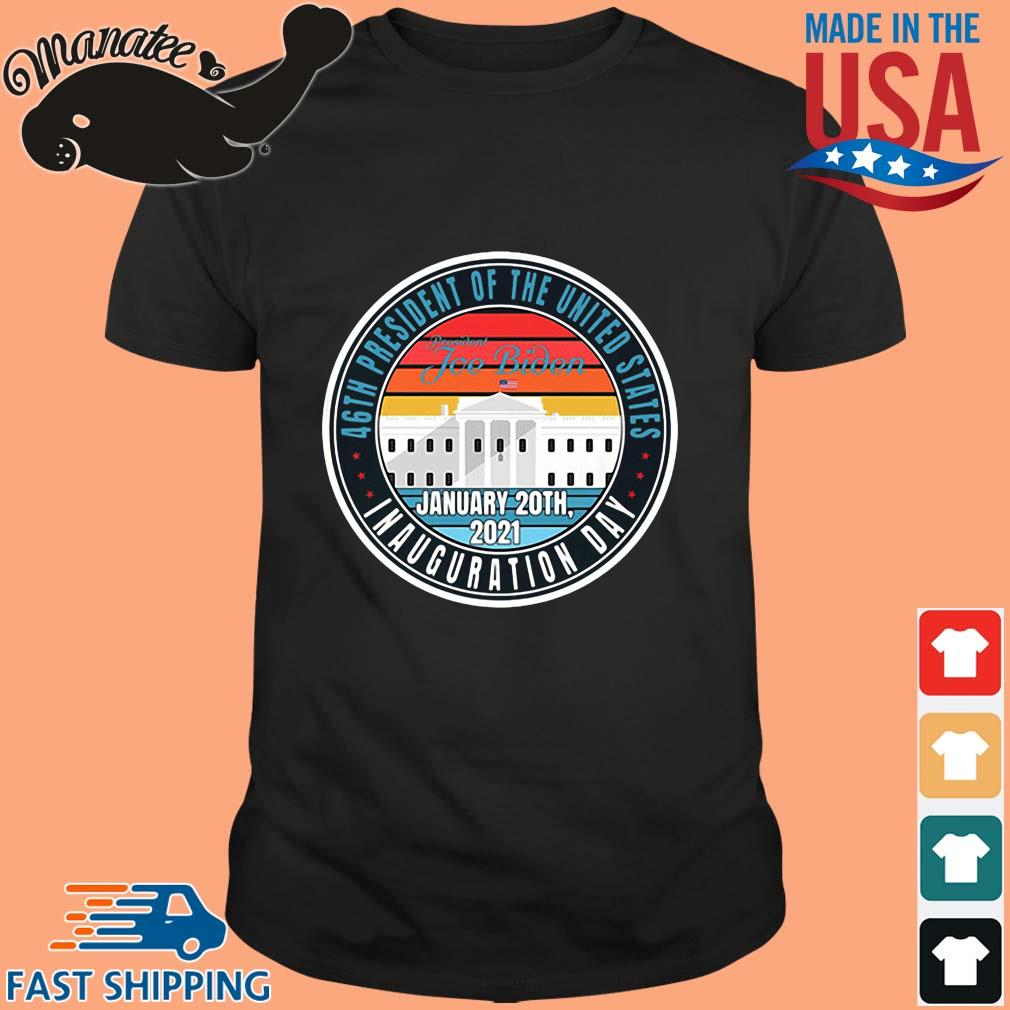 46th President of the united states inauguration day shirt