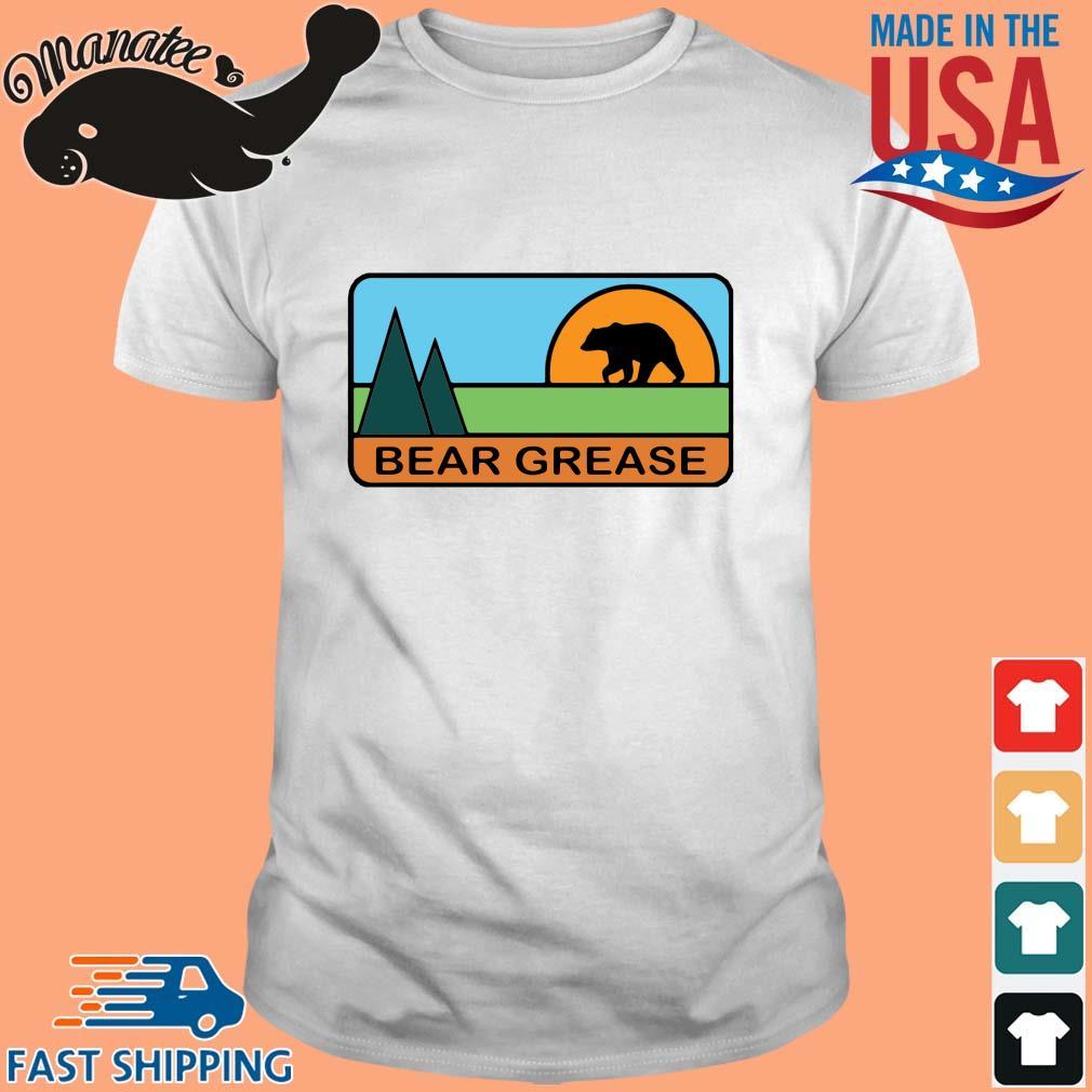 Bear grease shirt