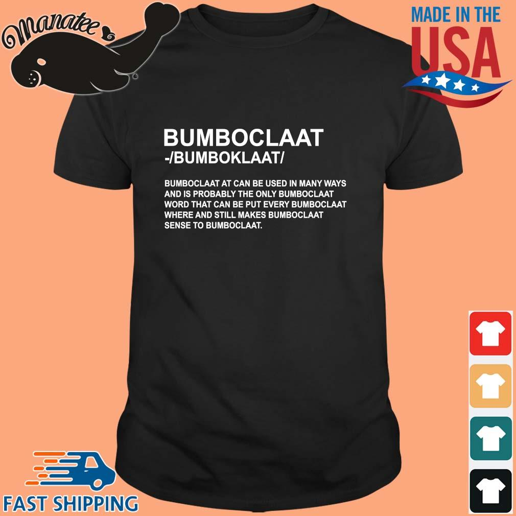 Bomboclaat at can be used in many ways sweatshirt