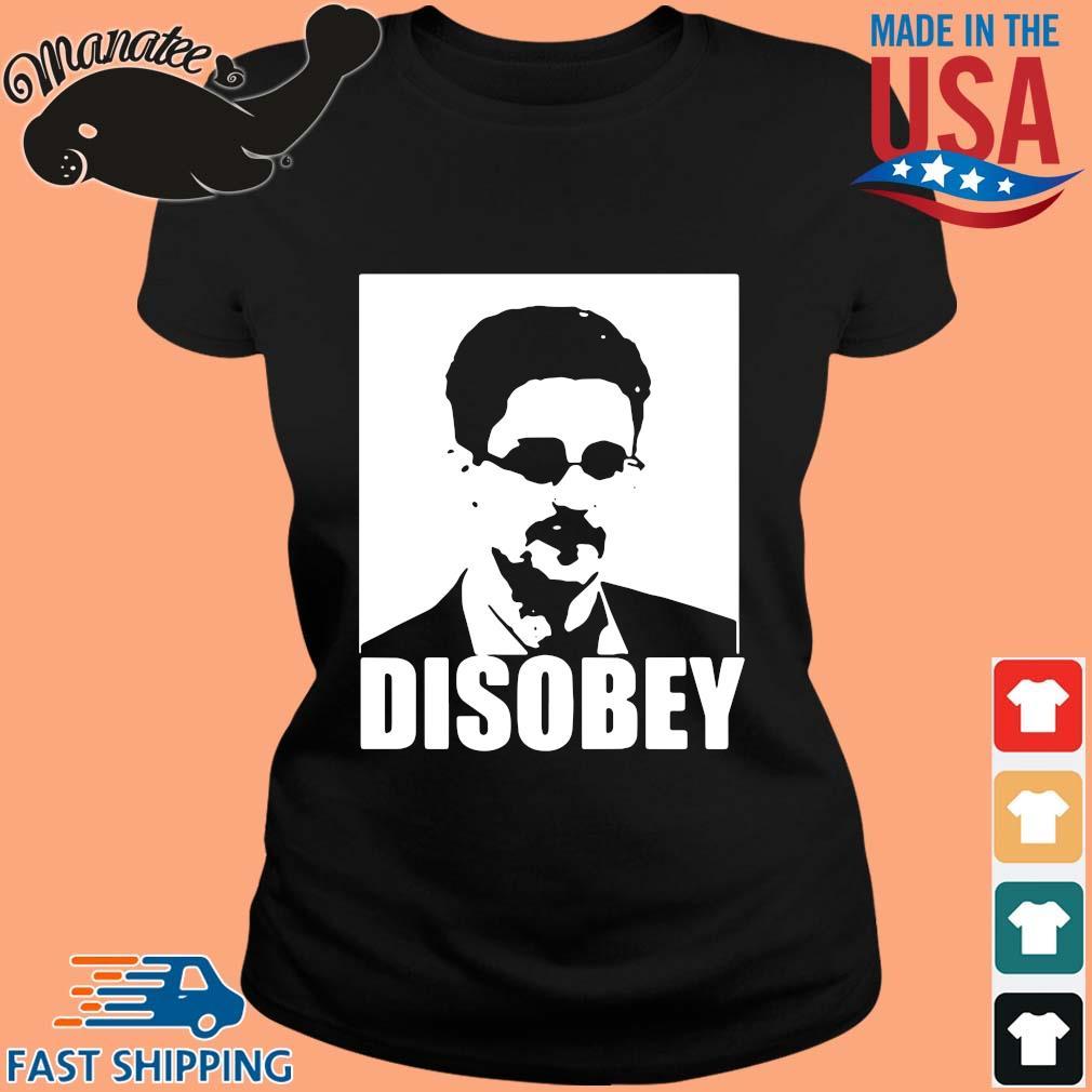 Edward Snowden disobey s ladies den
