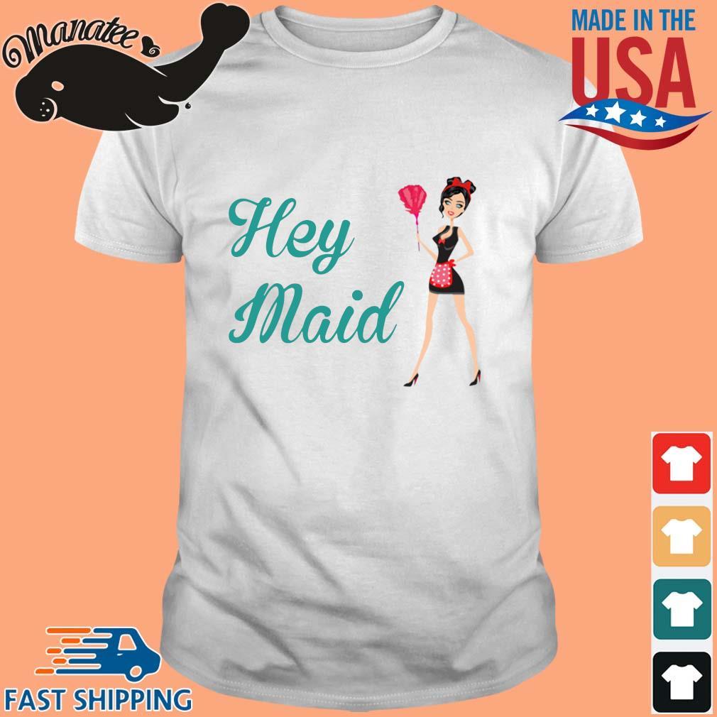Hey maud shirt