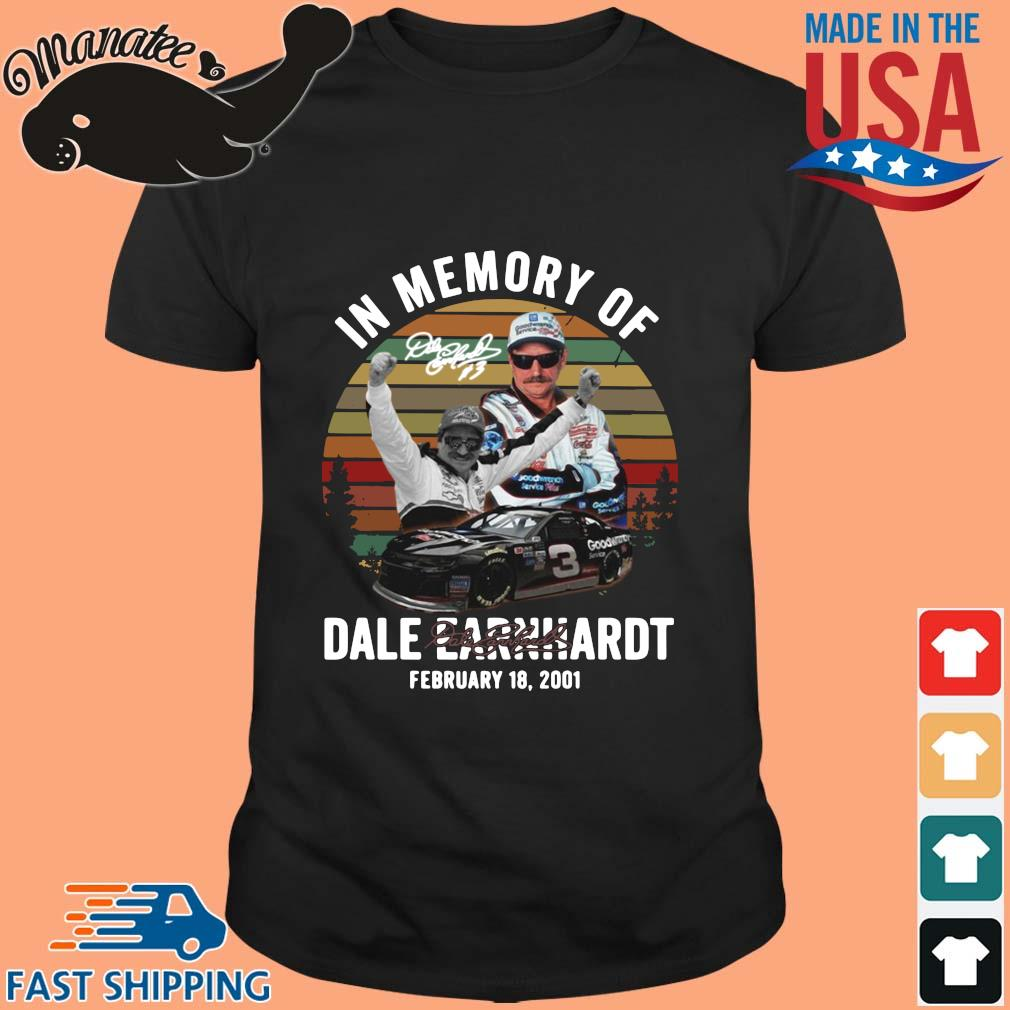 In memory of Dale Earnhardt february 18 2021 signature vintage shirts