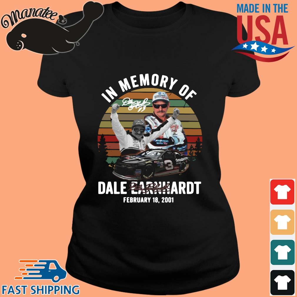 In memory of Dale Earnhardt february 18 2021 signature vintage shirts ladies den