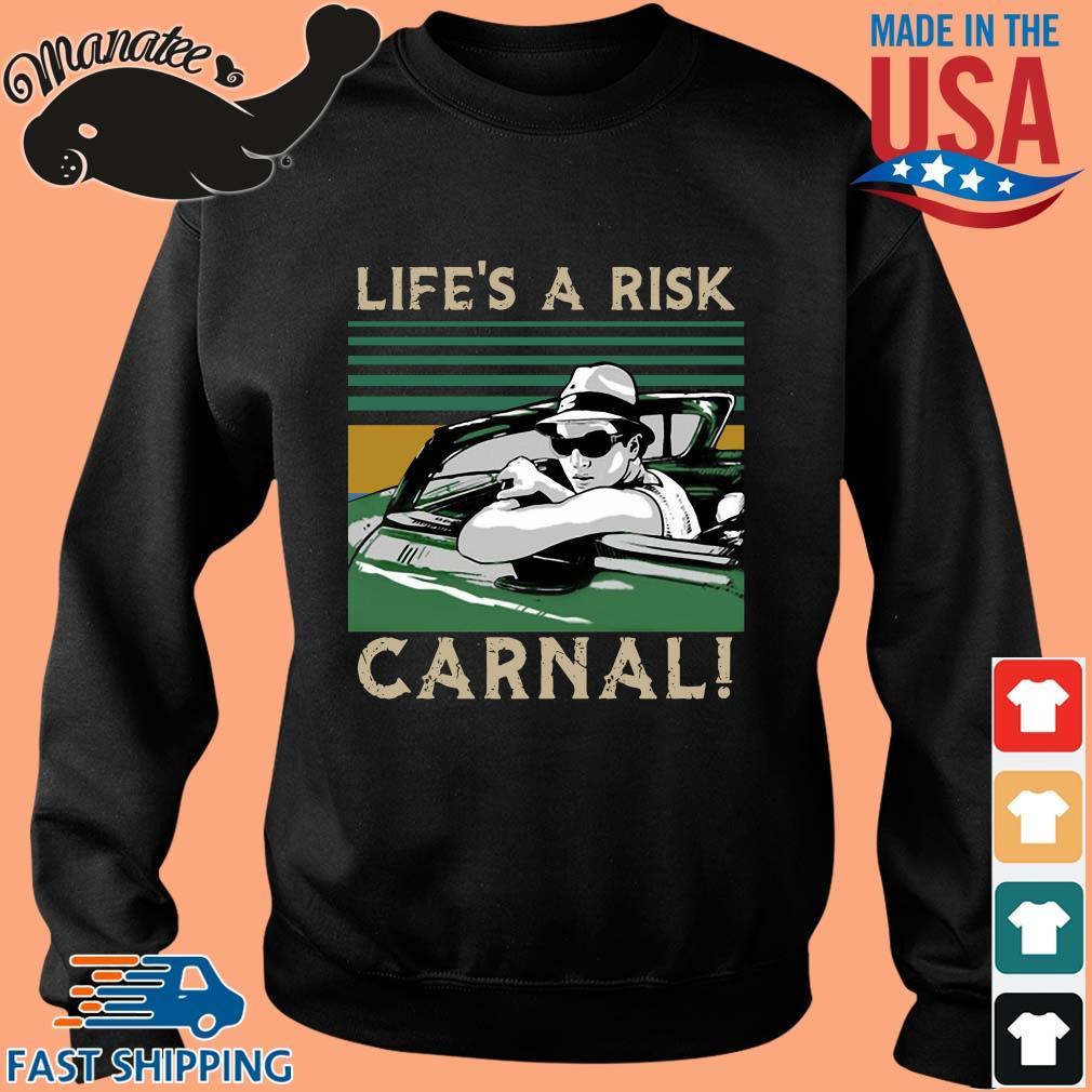 Life's a risk carnal vintage s Sweater den