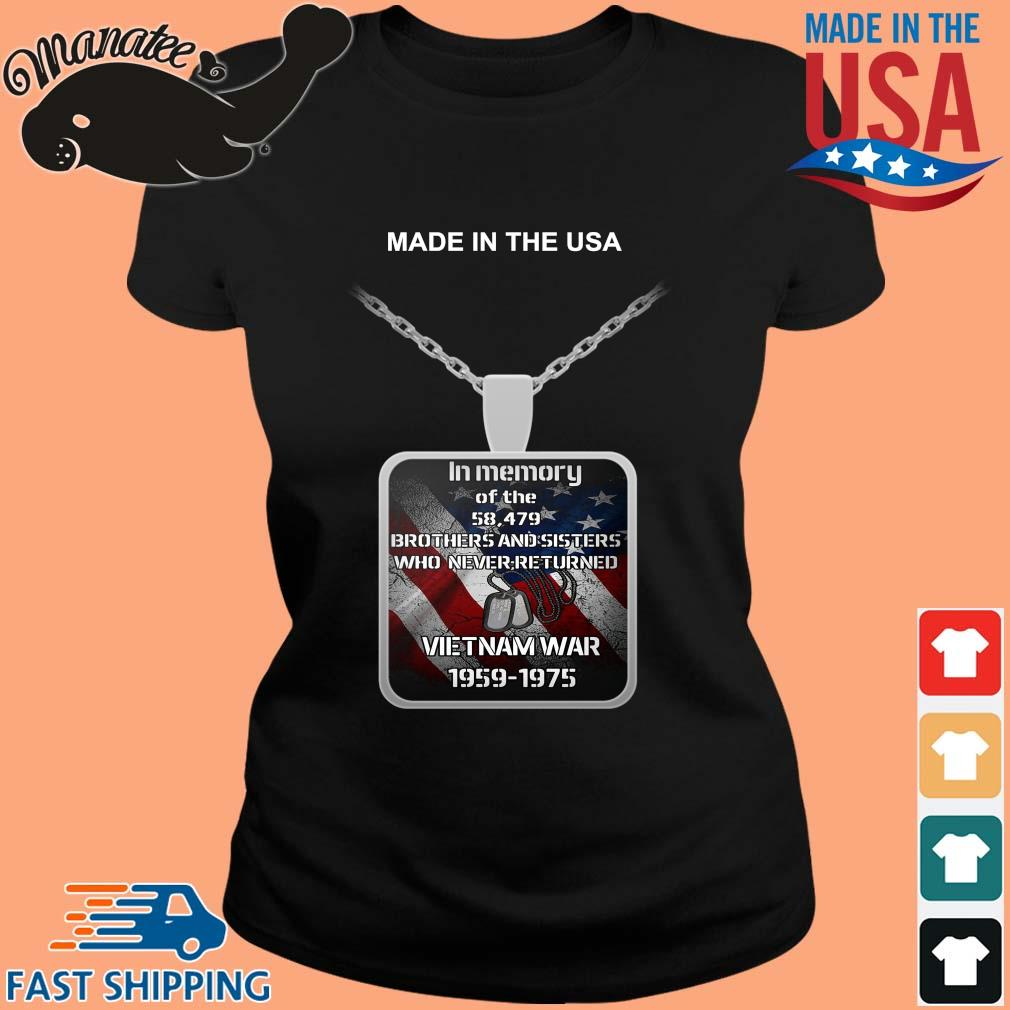 Made in the USA in memory of the 58 497 brothers and sisters who never returned Vietnam war 1959-1975 s ladies den