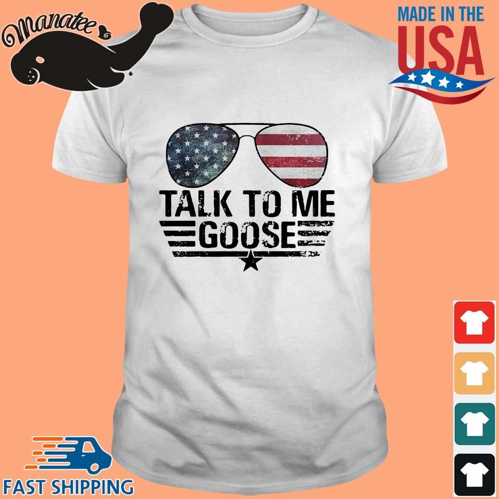 Talk to Me goose American flag shirt
