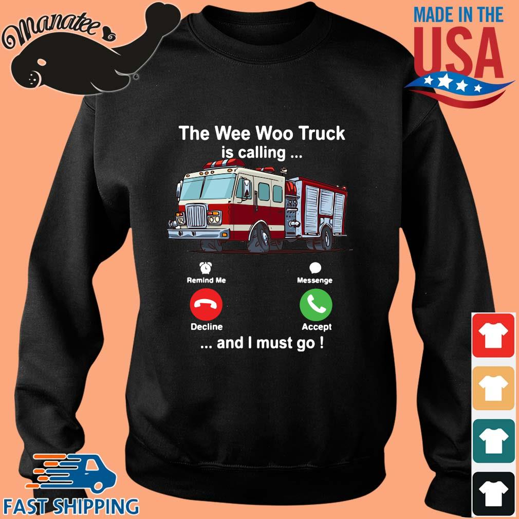 The wee woo truck is calling and I must go s Sweater den