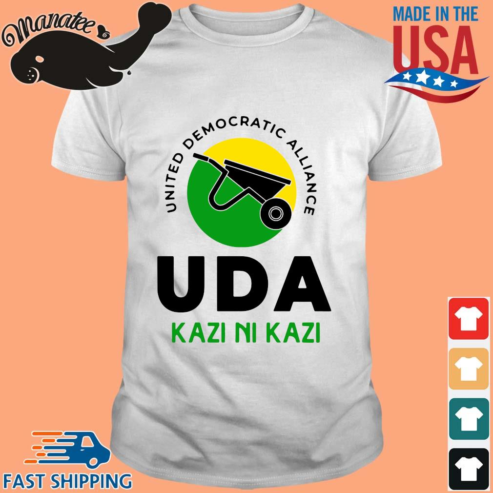 United democratic alliance uda kazi ni kazi shirt