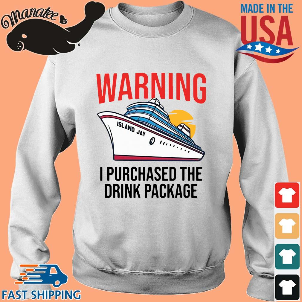 Warning I purchased the drink package s Sweater trang