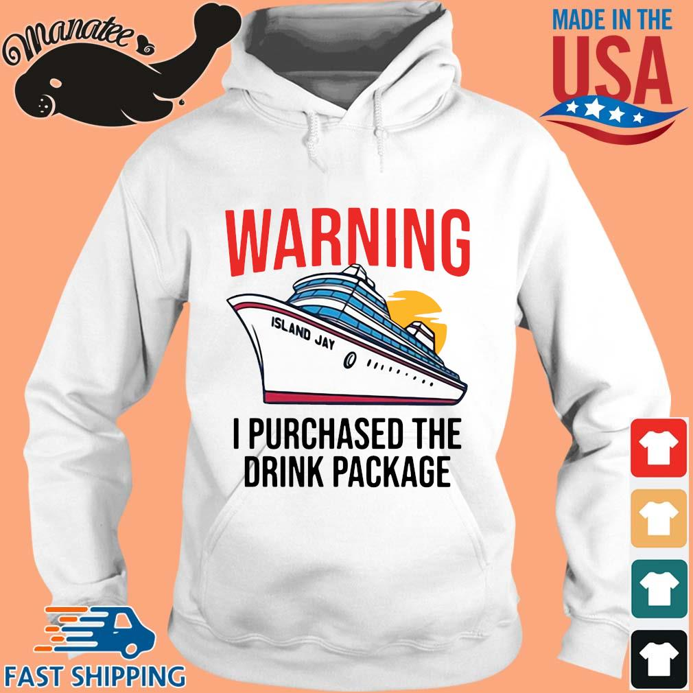 Warning I purchased the drink package s hoodie trang