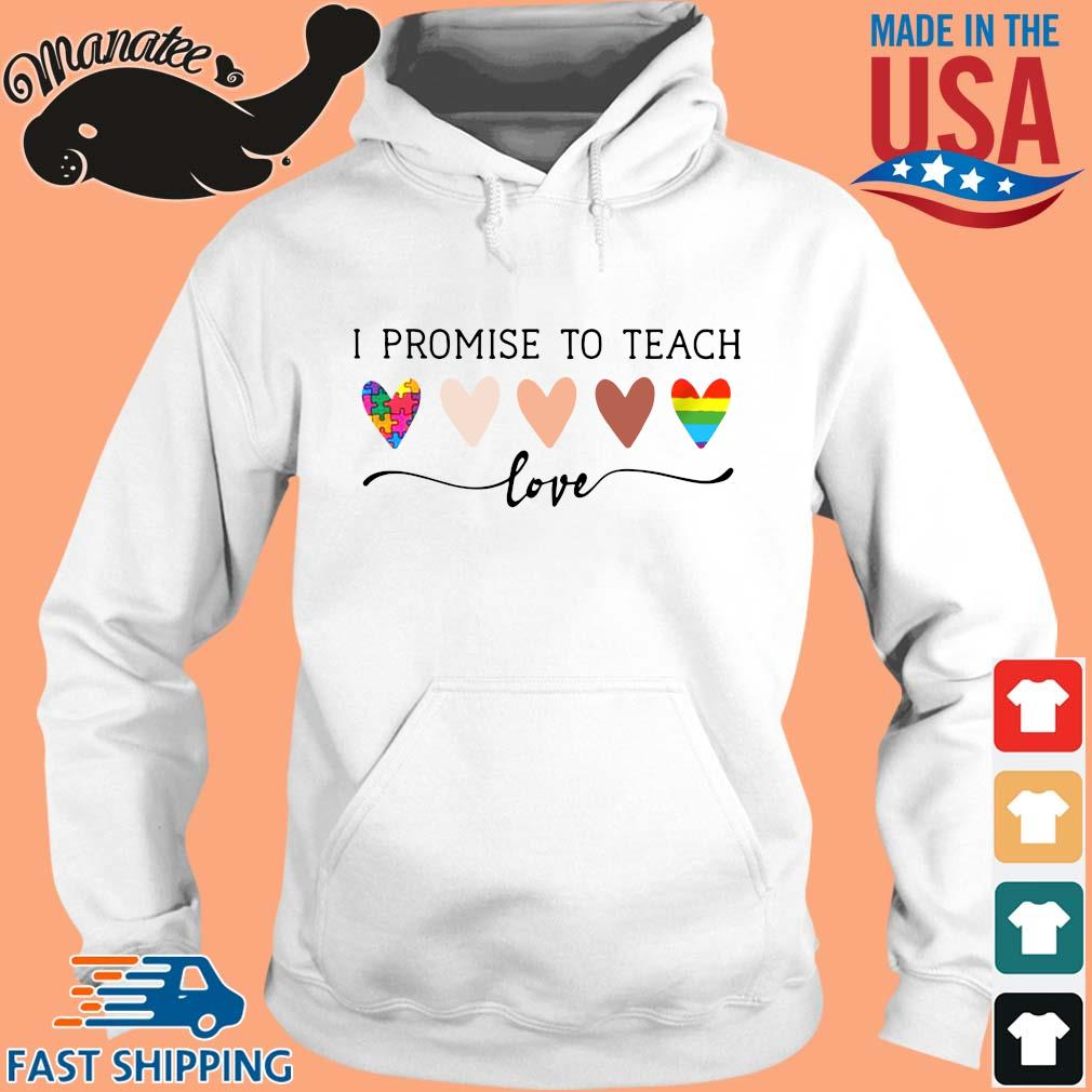 Autism LGBT I promise to teach Love s hoodie trang